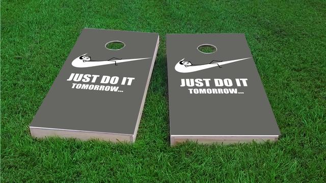 Just Do It Tomorrow  Procrastination Themed Custom Cornhole Board Design